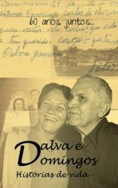 Dalva e Domingos (Biografia)